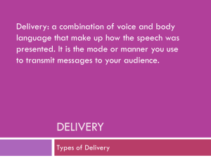 Delivery: a combination of voice and body
