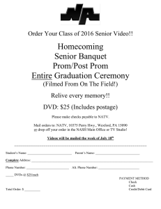 Homecoming Senior Banquet Prom/Post Prom Entire Graduation Ceremony