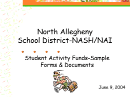 North Allegheny School District-NASH/NAI Student Activity Funds-Sample Forms & Documents