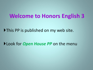 Welcome to Honors English 3 Look for on the menu