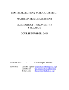 NORTH ALLEGHENY SCHOOL DISTRICT MATHEMATICS DEPARTMENT ELEMENTS OF TRIGONMETRY SYLLABUS