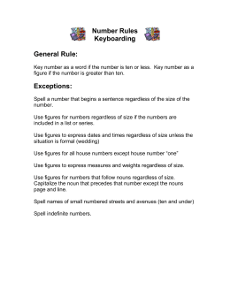 Number Rules Keyboarding  General Rule: