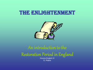 The Enlightenment An introduction to the Restoration Period in England Honors English IV