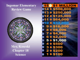 Ingomar Elementary Review Game Mrs. Koseski Chapter 18