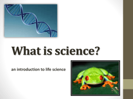 What is science? an introduction to life science