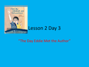 "Lesson 2 Day 3 ""The Day Eddie Met the Author"""