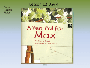 Lesson 12 Day 4 Genre: Realistic Fiction