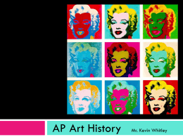 AP Art History Mr. Kevin Whitley