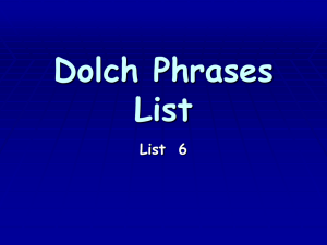 Dolch Phrases List List  6