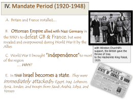 IV. Mandate Period (1920-1948) defeat GB & France Ottoman Empire