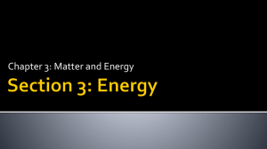 Chapter 3: Matter and Energy
