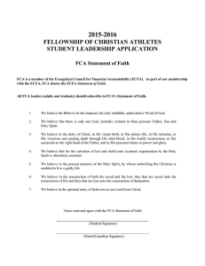 2015-2016 FELLOWSHIP OF CHRISTIAN ATHLETES STUDENT LEADERSHIP APPLICATION FCA Statement of Faith