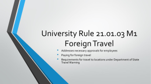 University Rule 21.01.03 M1 Foreign Travel •