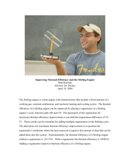 Improving Thermal Efficiency and the Stirling Engine Matt Kurman Advisor: Dr. Dooley