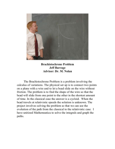 Brachistochrone Problem Jeff Barrage Advisor: Dr. M. Nolan