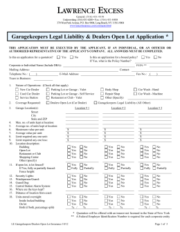 * Garagekeepers Legal Liability & Dealers Open Lot Application