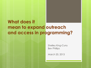 What does it mean to expand outreach and access in programming? Shelley King-Curry