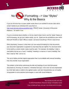 "> Use ""Styles"" No Manual Formatting -- Why & the Basics"