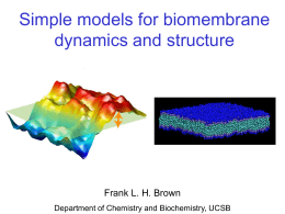Simple models for biomembrane dynamics and structure Frank L. H. Brown