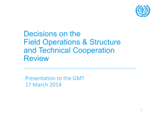 Decisions on the Field Operations & Structure and Technical Cooperation Review