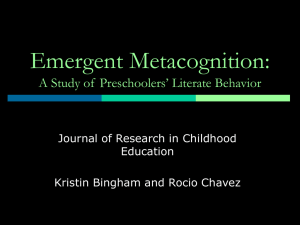 Emergent Metacognition: A Study of  Preschoolers' Literate Behavior Education