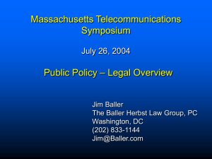 Massachusetts Telecommunications Symposium – Legal Overview Public Policy