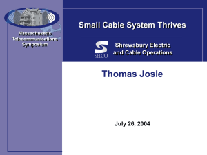 Thomas Josie Small Cable System Thrives Shrewsbury Electric and Cable Operations