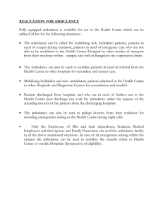 REGULATION FOR AMBULANCE  utilized 24 hrs for the following situations:-
