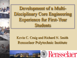 Development of a Multi- Disciplinary Core Engineering Experience for First-Year Students