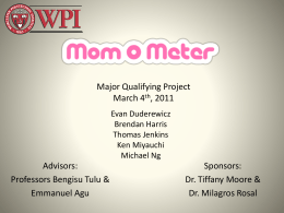 Major Qualifying Project March 4 , 2011 Advisors:
