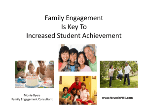 Family Engagement Is Key To Increased Student Achievement www.NevadaPIFE.com