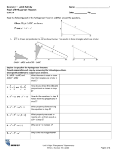 Geometry – Unit 8 Activity  Name: _____________________________! Proof of Pythagorean Theorem