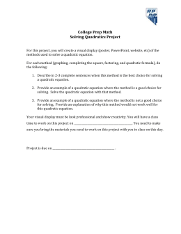 College Prep Math Solving Quadratics Project