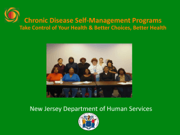 Chronic Disease Self-Management Programs New Jersey Department of Human Services