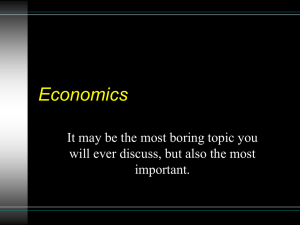 Economics It may be the most boring topic you important.