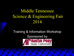 Middle Tennessee Science & Engineering Fair 2014 Training & Information Workshop