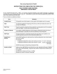 INSTRUCTIONS FOR COMPLETING THE FORM HCQ-4, DAILY PATIENT CARE STAFFING: EMERGENCY DEPARTMENT