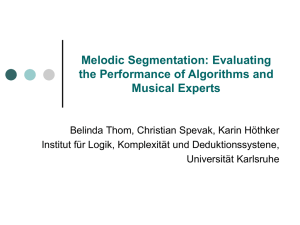 Melodic Segmentation: Evaluating the Performance of Algorithms and Musical Experts