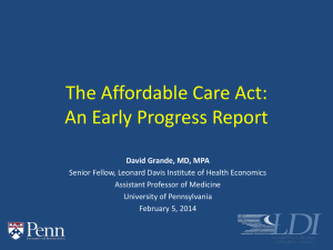 The Affordable Care Act: An Early Progress Report