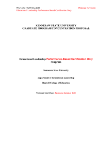KENNESAW STATE UNIVERSITY GRADUATE PROGRAM/CONCENTRATION PROPOSAL Educational Leadership