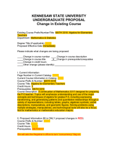 KENNESAW STATE UNIVERSITY UNDERGRADUATE PROPOSAL Change in Existing Course