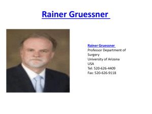 Rainer Gruessner Professor Department of Surgery University of Arizona