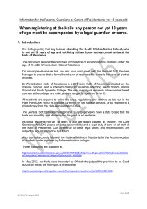 When registering at the Halls any person not yet 18... of age must be accompanied by a legal guardian or...