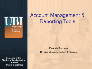 Account Management & Reporting Tools Financial Services Division of Administration & Finance