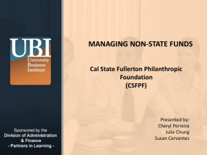 MANAGING NON-STATE FUNDS Cal State Fullerton Philanthropic Foundation (CSFPF)