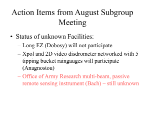 Action Items from August Subgroup Meeting • Status of unknown Facilities: