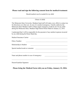 Please read and sign the following consent form for medical...