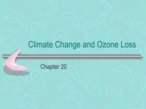 Climate Change and Ozone Loss Chapter 20