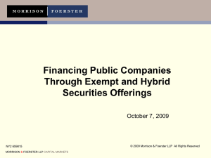 Financing Public Companies Through Exempt and Hybrid Securities Offerings October 7, 2009