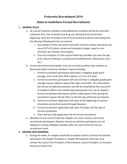 Fraternity Recruitment 2014 Rules & Guidelines Formal Recruitment